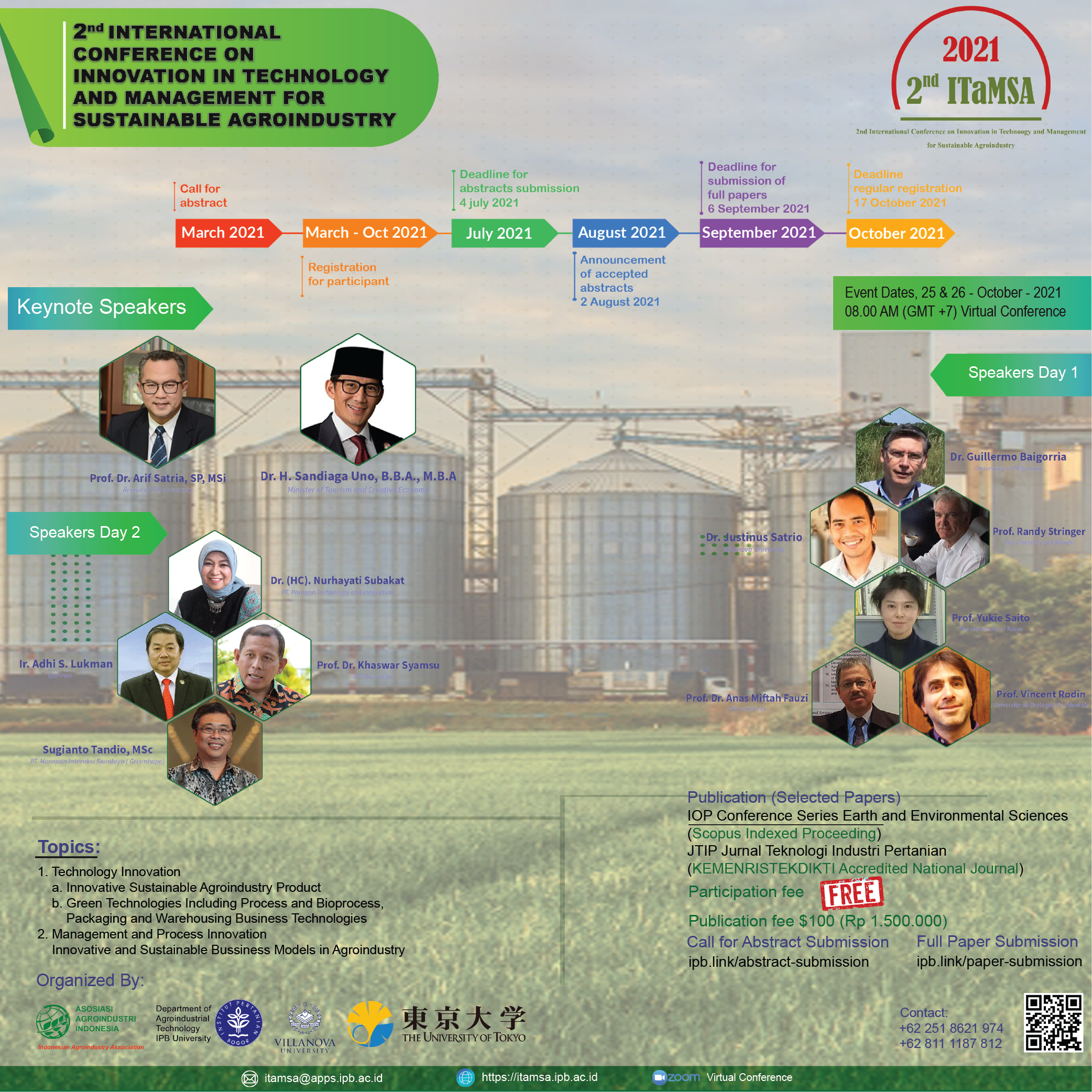 The 2nd International Conference on Innovation in Technology and Management For Sustainable Agroindustry 2021 (ITaMSA2021)